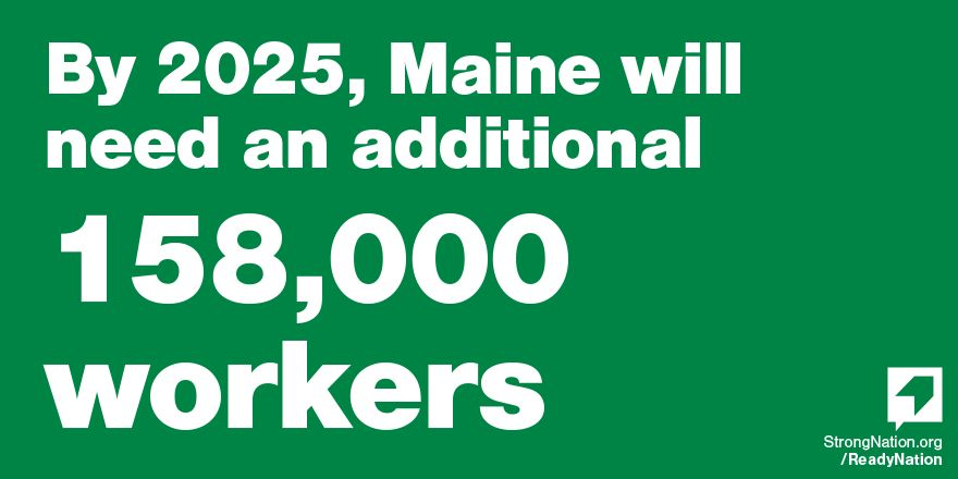 By 2025, Maine will need an additional 158,000 workers