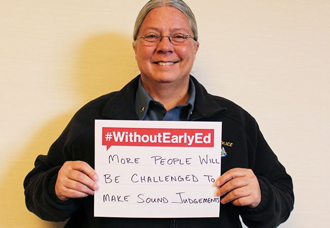 """Chief Jo-Ann Putnam of Wells Police Department says, """"Without early ed more people will be challenged to make sound judgments."""""""